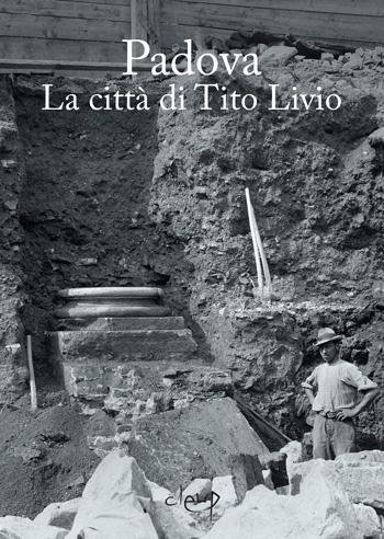 Padova. La città di Tito Livio