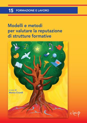 Modelli e metodi per valutare la reputazione di strutture formative
