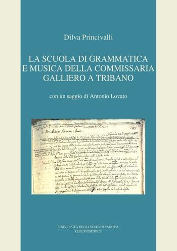 La Scuola di Grammatica e Musica della Commissaria Galliero a Tribano
