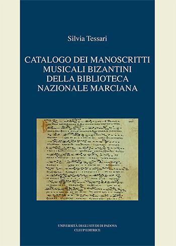 Catalogo dei manoscritti musicali bizantini  della Biblioteca Nazionale Marciana