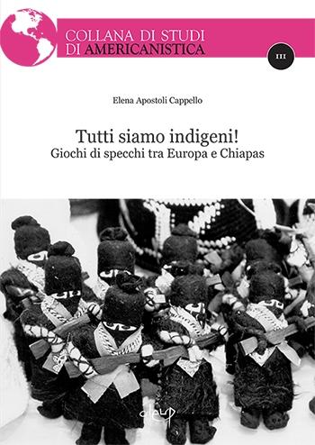 Tutti siamo indigeni! Giochi di specchi tra Europa e Chiapas