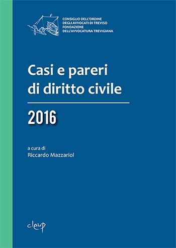 Casi e pareri di diritto civile 2016