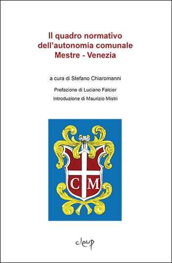 Il quadro normativo dell'autonomia comunale Mestre - Venezia