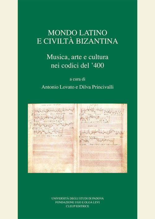 Mondo latino e civiltà bizantina