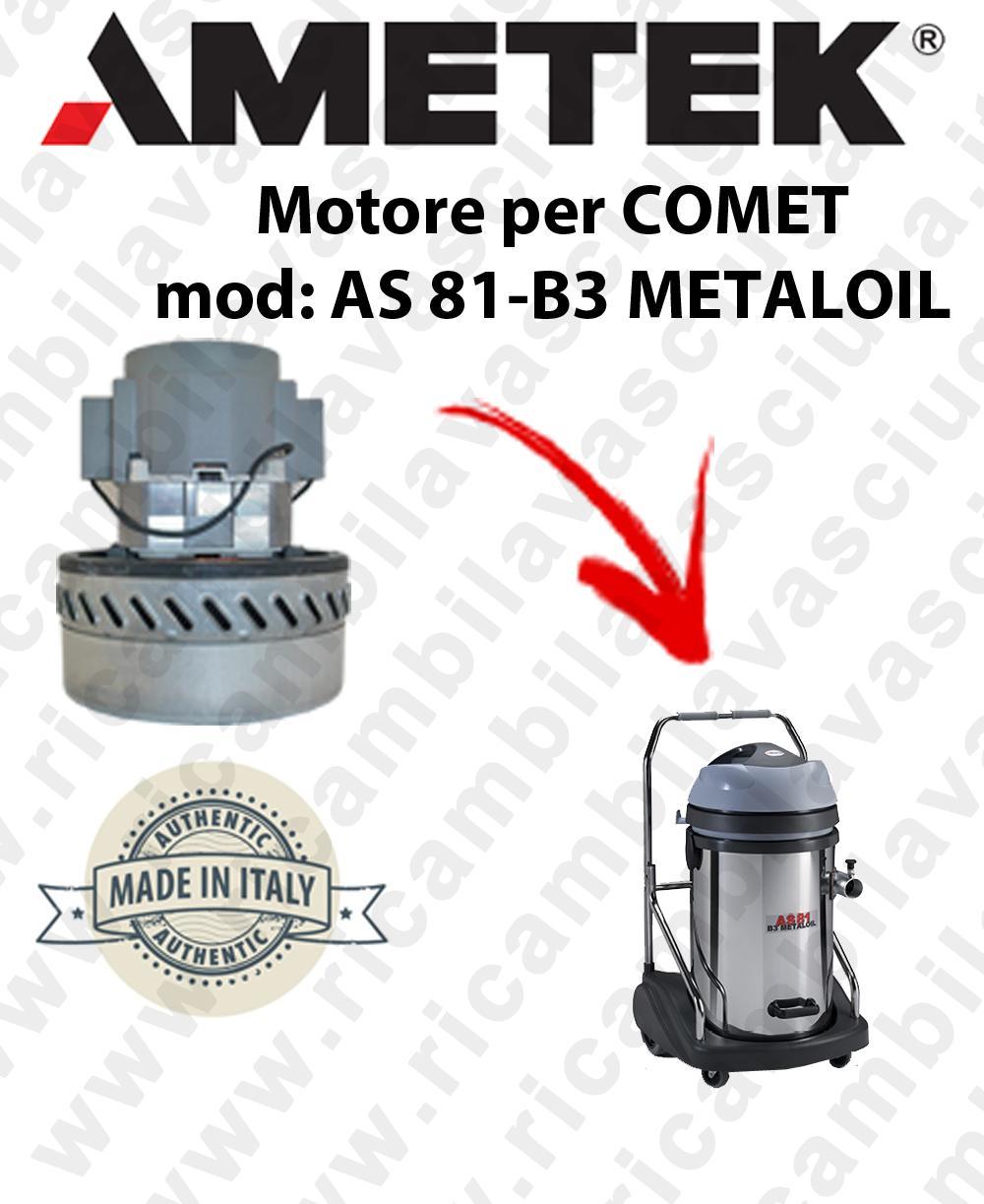 AS 81-B3 METALOIL moteur aspiration  AMETEK ITALIA pour aspirateur à eau COMET