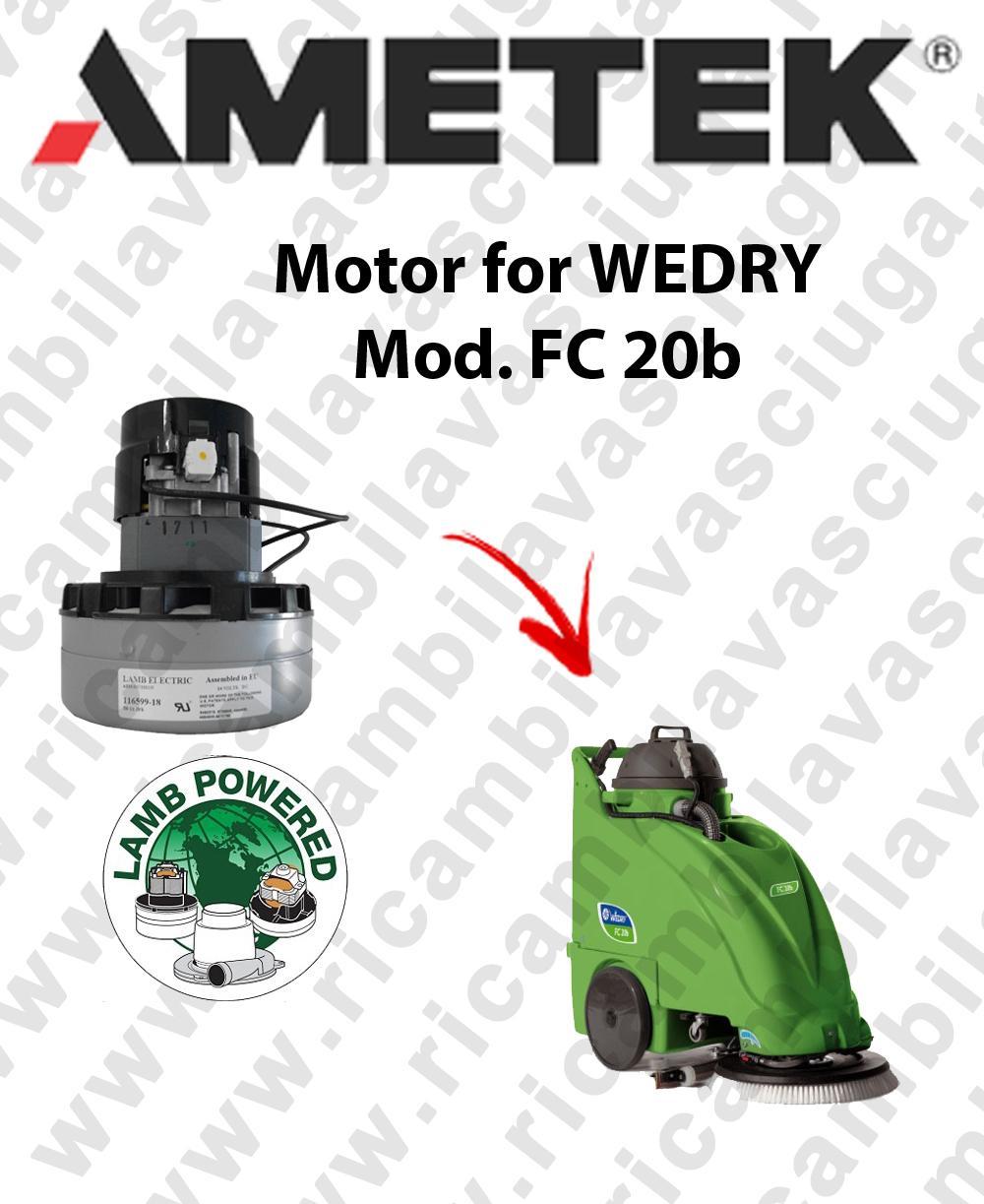 FC 20b moteur aspiration LAMB AMETEK pour autolaveuses WEDRY