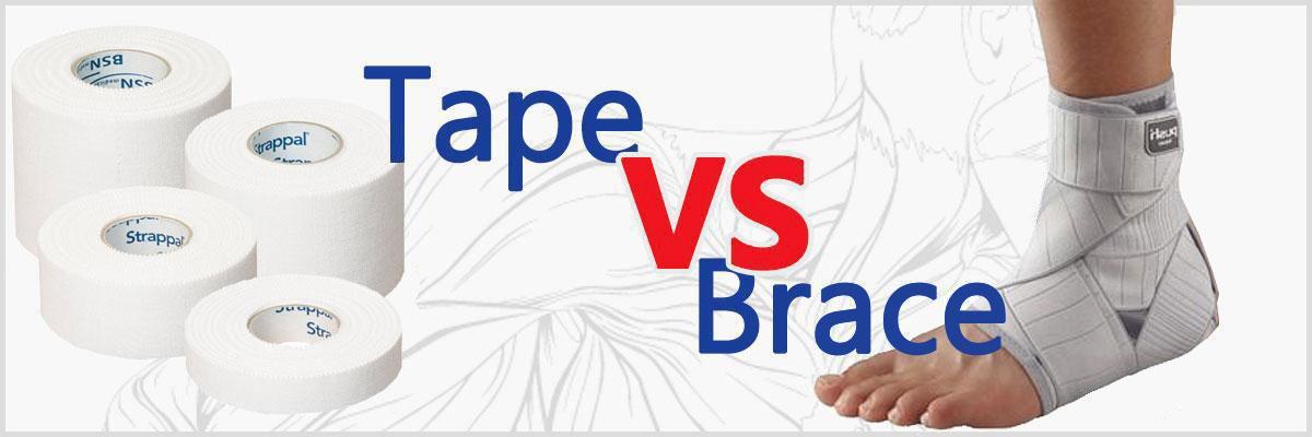 Tape vs Brace