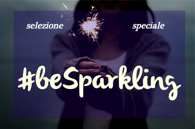 Selezione speciale  #beSparkling