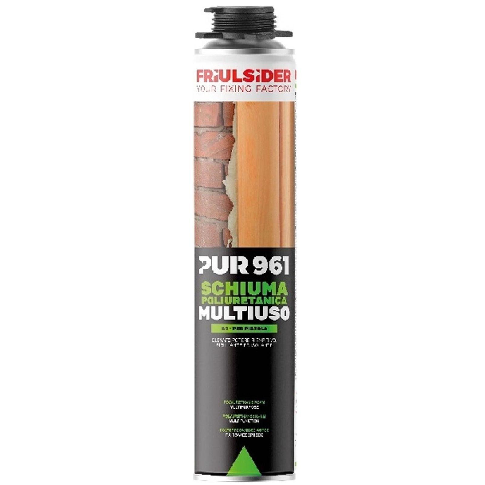 Friulsider schiuma poliuretanica pur961 espansiva b3 per pistola cemento pietra legno metallo