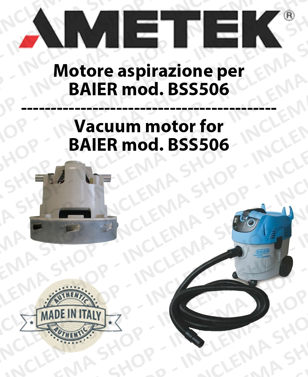BSS506 Ametek Vacuum Motor for vacuum cleaner wet and dry BAIER