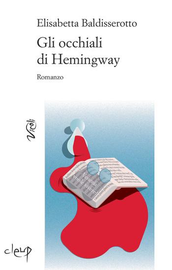 Gli occhiali di Hemingway