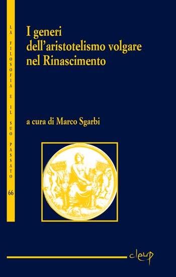 I generi dell'aristotelismo volgare nel Rinascimento