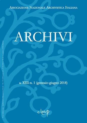 Archivi a.XIII-n. 1 (gennaio-giugno 2018)