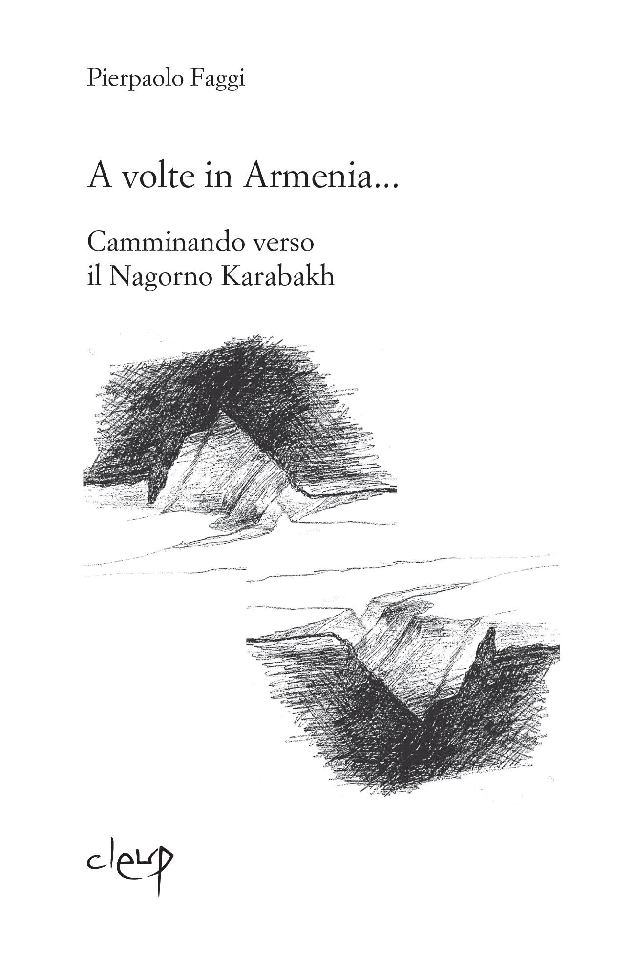 A volte, in Armenia...