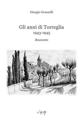 Gli anni di Torreglia 1943-1945
