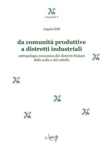 Da comunità produttive a distretti industriali