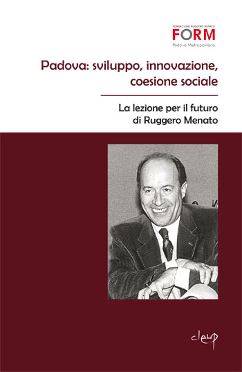 Padova: sviluppo, innovazione, coesione sociale