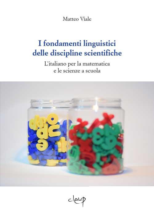 I fondamenti linguistici delle discipline scientifiche