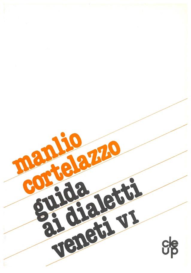 Guida ai dialetti veneti - VI