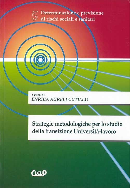 Strategie metodologiche per lo studio della transizione Università-lavoro