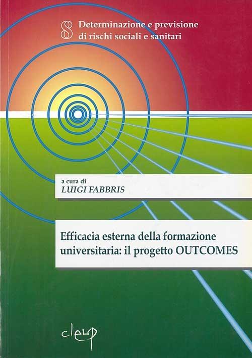 Efficacia esterna della formazione universitaria: il progetto OUTCOMES