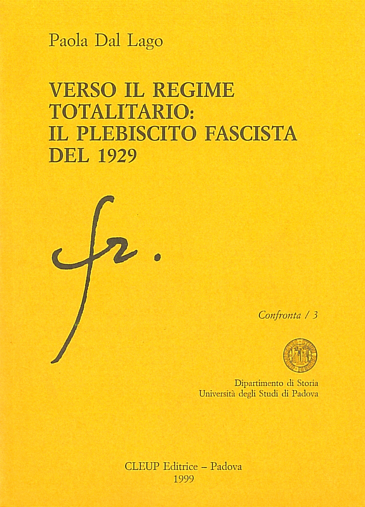 Verso il regime totalitario: il plebiscito fascista del 1929