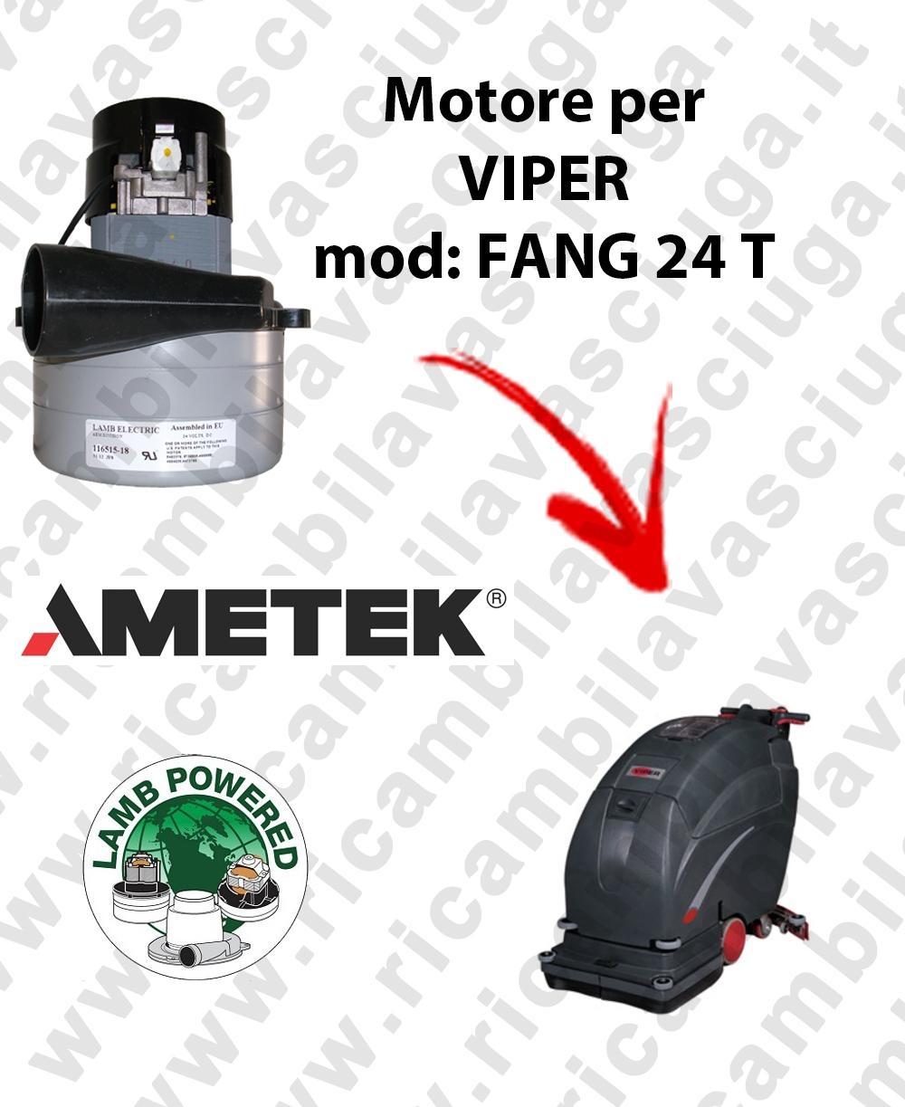 FANG 24 T LAMB AMETEK vacuum motor for scrubber dryer VIPER