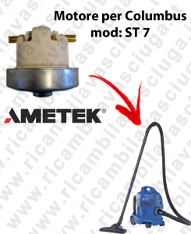 ST 7  MOTEUR ASPIRATION AMETEK  pour aspirateur COLUMBUS