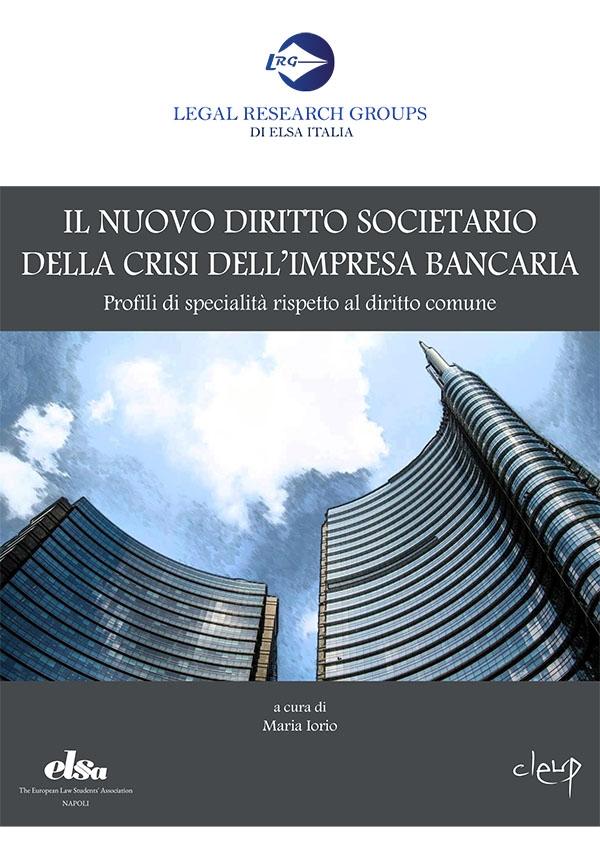 Il nuovo diritto societario della crisi dell'impresa bancaria