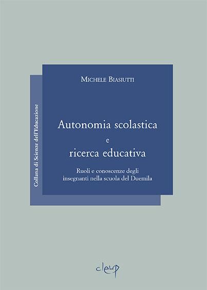 Autonomia scolastica e ricerca educativa
