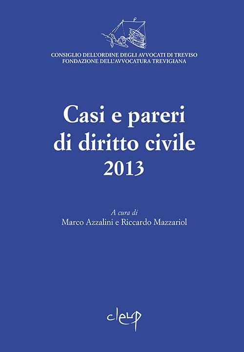Casi e pareri di diritto civile 2013