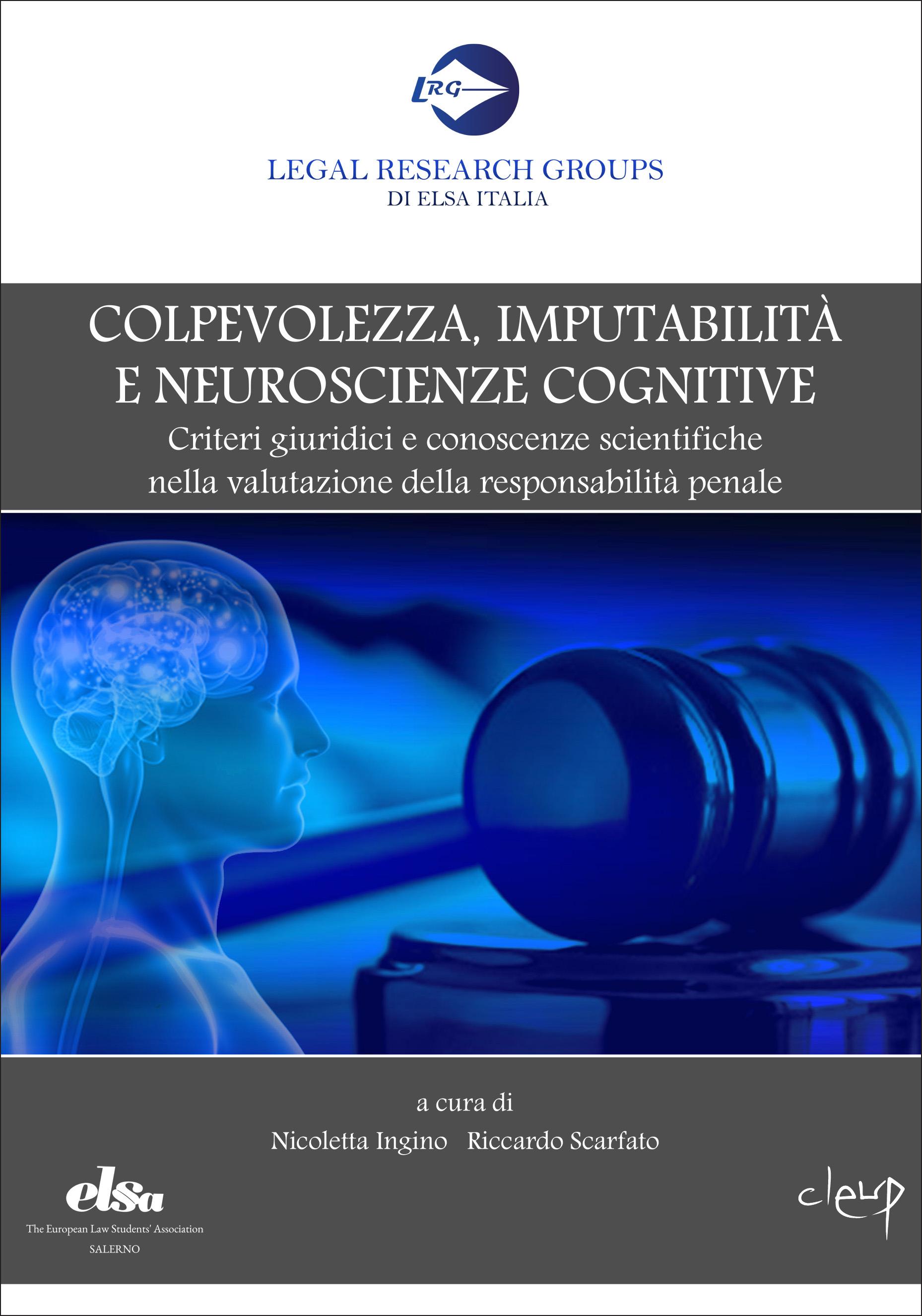 Colpevolezza, imputabilità e neuroscienze cognitive