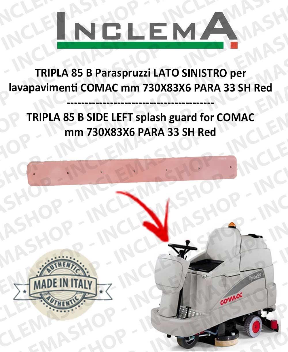 TRIPLA 85 B Paraspruzzi LATO SINISTRO per lavapavimenti COMAC
