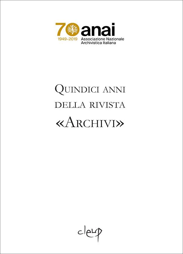 Quindici anni della rivista «Archivi»