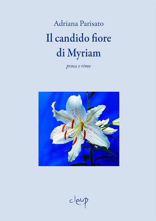 Il candido fiore di Myriam