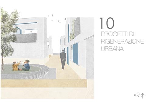 10 Progetti di rigenerazione urbana
