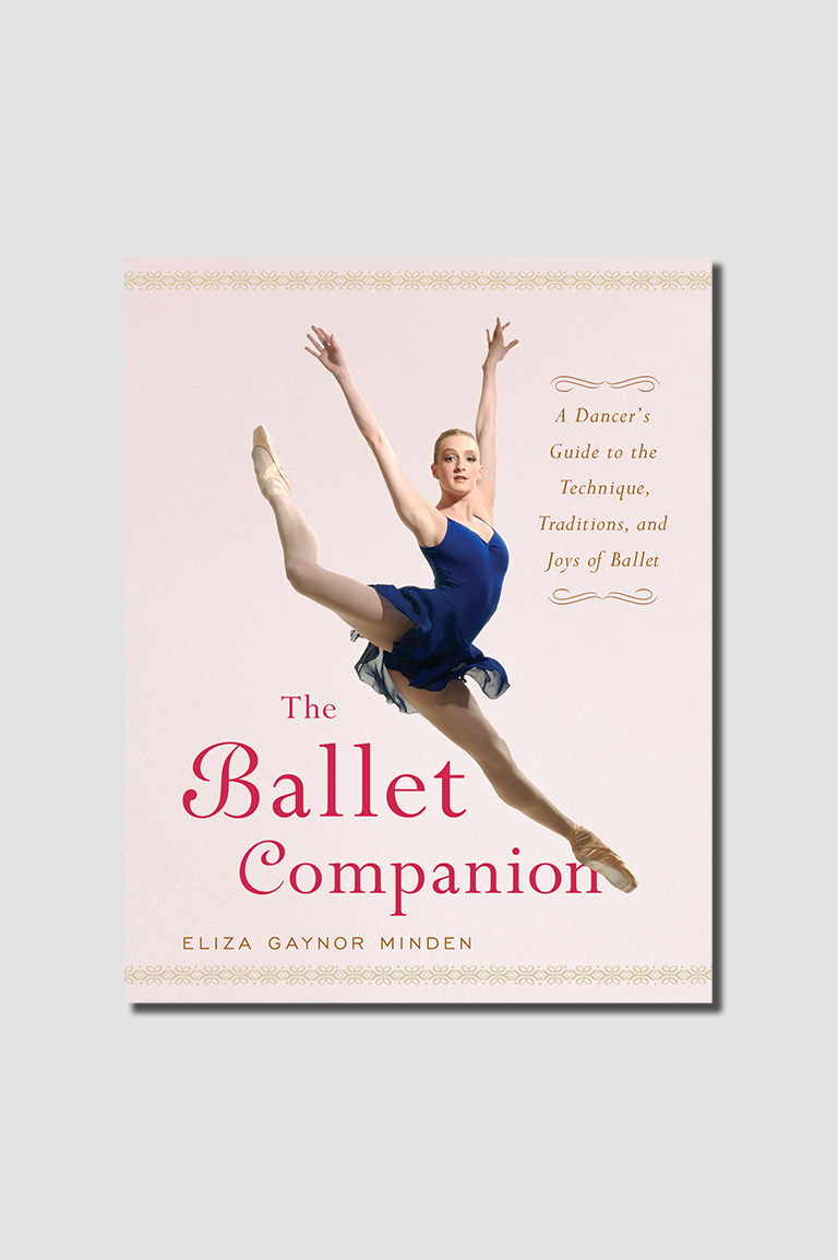 The Ballet Companion di Eliza Minden