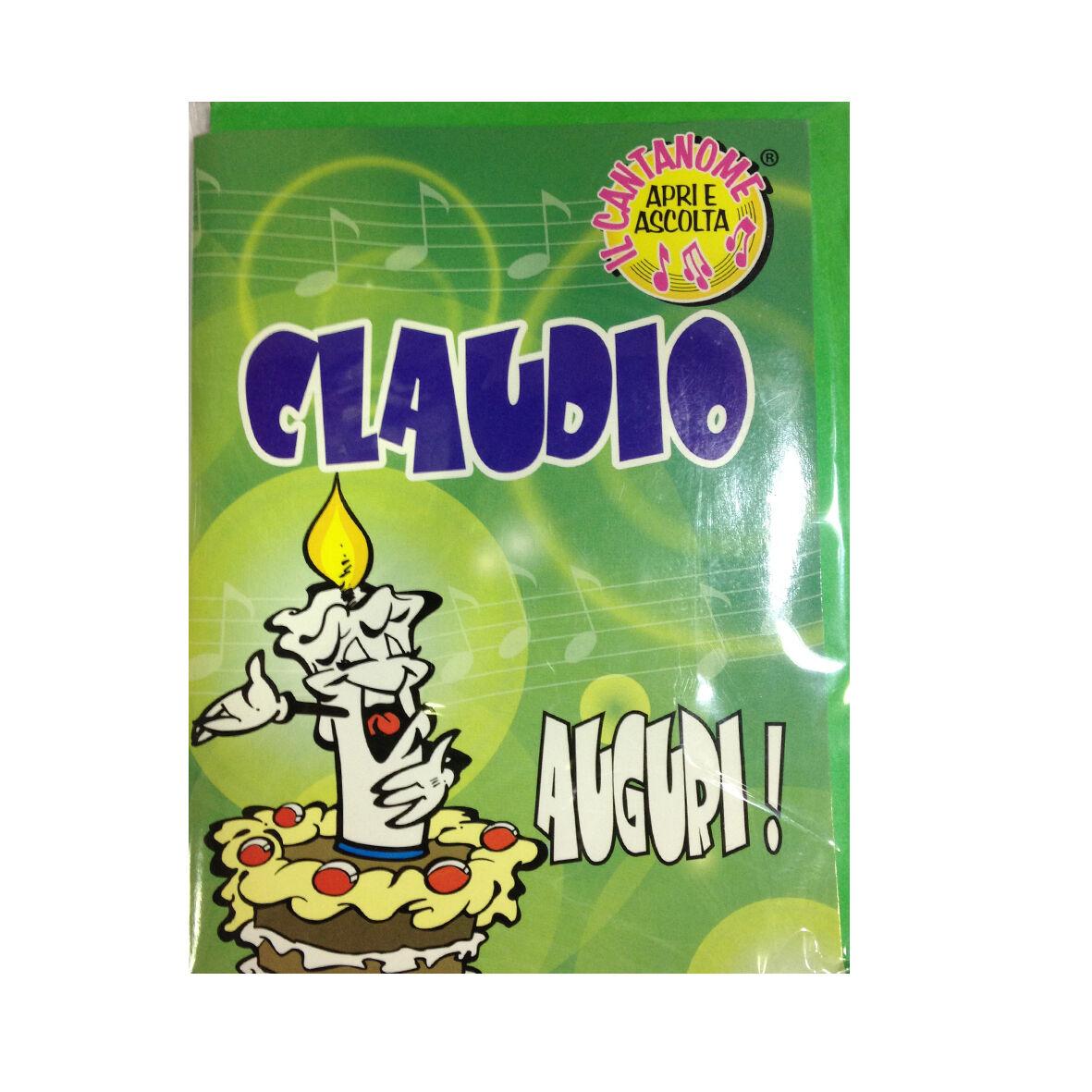 COMPLEANNO biglietto musicale canta nome CLAUDIO e TANTI AUGURI A TE