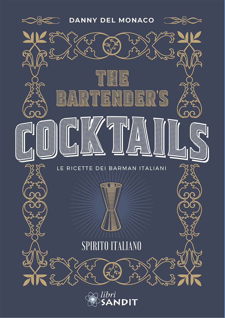 THE BARTENDER'S COCKTAILS - SPIRITO ITALIANO