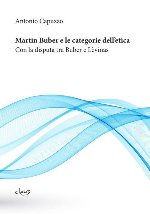 Martin Buber e le categorie dell'etica