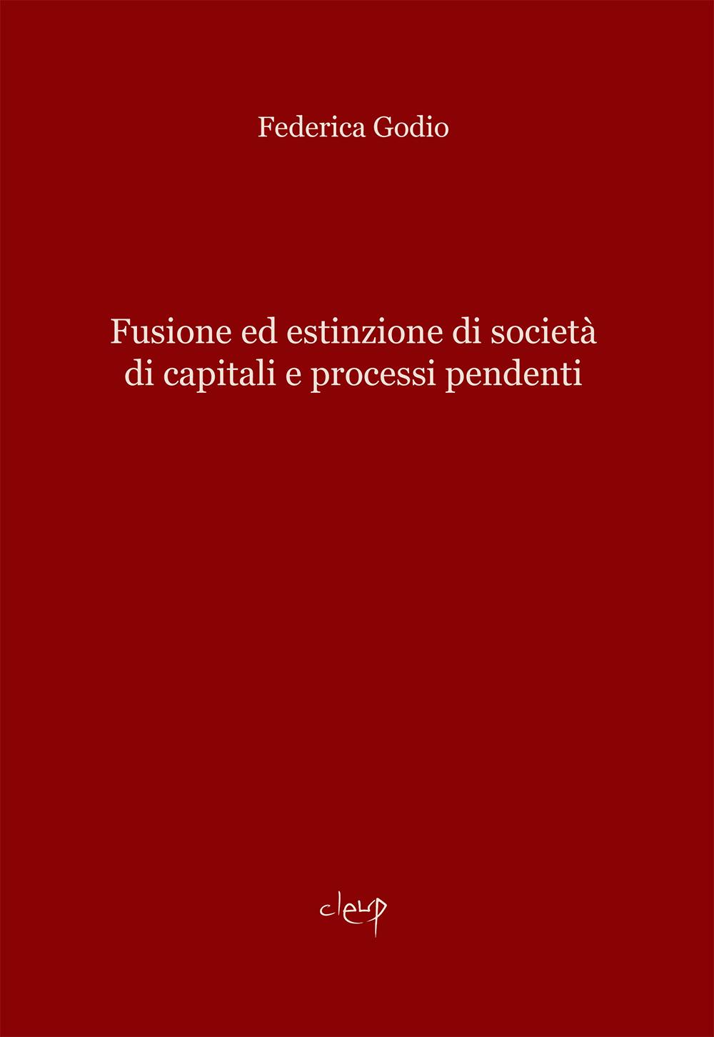 Fusione ed estinzione di società di capitali e processi pendenti