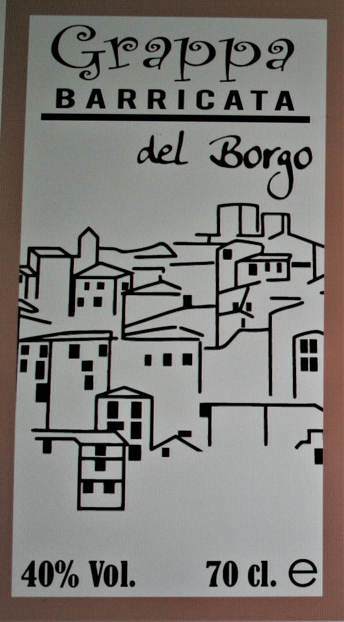 Grappa barricata del Borgo