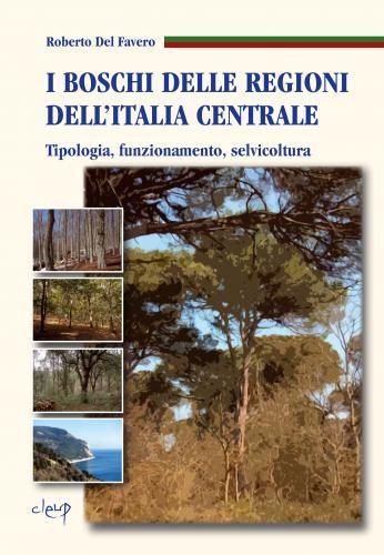 I boschi delle regioni dell'Italia centrale