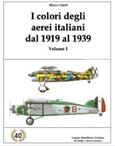 I COLORI DEGLI AEREI ITALIANI DAL 1919 AL 1939