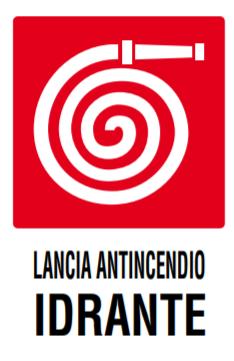 CARTELLO LANCIA ANTINCENDIO IDRANTE 20X30