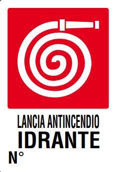CARTELLO LANCIA ANTINCENDIO IDRANTE N° 20X30