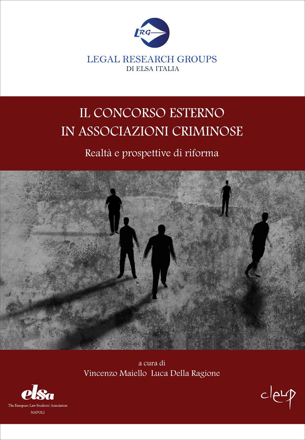 Il concorso esterno in associazioni criminose