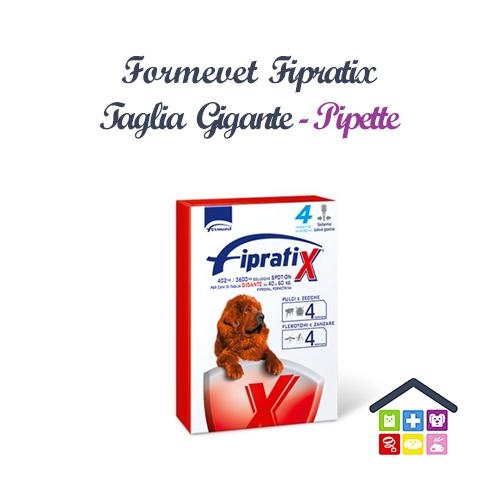 Formevet | Cane | FIPRATIX SPOT ON - TAGLIA GIGANTE 40-60kg / 402 Mg