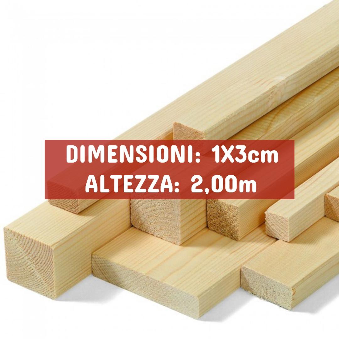 Listello Abete Piallato - DIMENSIONI: 1X3cm - Altezza: 2,00mt - Scegli tu le misure!