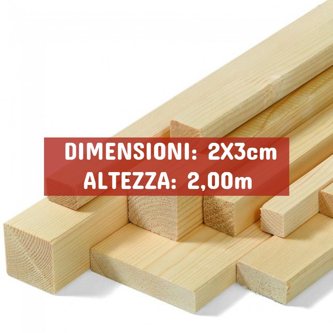 Listello Abete Piallato - DIMENSIONI: 2X3cm - Altezza: 2,00mt